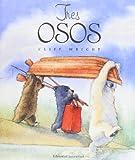 Wright, Cliff: Tres Osos = Three Bears (Spanish Edition)