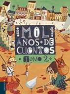 Mil anos de cuentos. Tomo 2 by Maria Alarcon