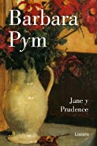 Jane y Prudence by Barbara Pym
