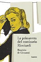 La Primavera del comisario Ricciardi by…