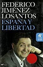 España y libertad : mis mejores artículos…