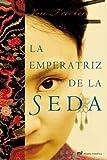 Jose Freches: La emperatriz de la seda
