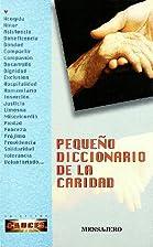 Pequeño Diccionario De La Caridad by CLAUDE…