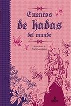 Cuentos de hadas del mundo by Sara Manzano