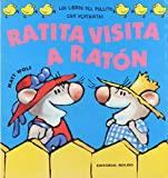 Wolf, Matt: Ratita Visita a Raton (Spanish Edition)