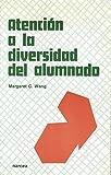 Wang, Margaret C.: Atencion a la Diversidad del Alumnado (Spanish Edition)