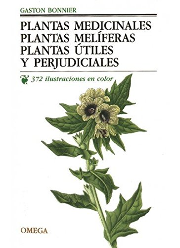 plantas-medicinales-meliferas-utiles-y-perjudiciales-spanish-edition