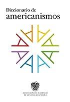Diccionario de Americanismos = Dictionary of…