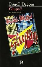 Glups!! (El Galliner) (Catalan Edition) by…