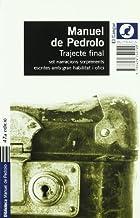 Trajecte final by Manuel de Pedrolo