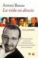La Vida En Directe (No Ficcio) by Antoni…