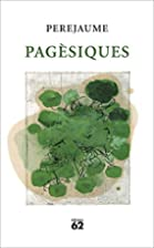 Pagèsiques by Perejaume