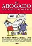 Jiménez Rioja, Alberto: Tu abogado, las leyes a tu alcance