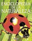 Colvin, Leslie: Enciclopedia de la naturaleza/ Nature Encyclopedia (Spanish Edition)