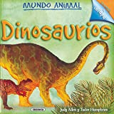 Allen, Judy: Dinosaurios/ Dinosaurs (Mundo Animal/ Animal World) (Spanish Edition)