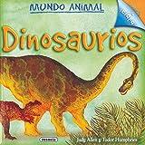 Allen, Judy: Dinosaurios/ Dinosaurs (Mundo Animal/ Animal World) (Spanish Edition)