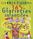 Fuertes, Gloria: 365 glorierias infantiles / 365 Gloria's stories for children (Spanish Edition)