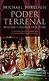 Michael Burleigh: PODER TERRENAL. RELIGION Y POLITICA EN EUROPA