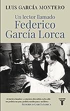 Un lector llamado Federico García Lorca by…