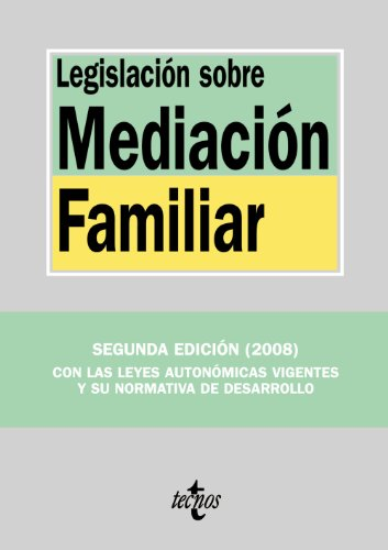 legislacion-sobre-mediacion-familiar-legislation-about-family-mediation-derecho-biblioteca-de-textos-legales-spanish-edition