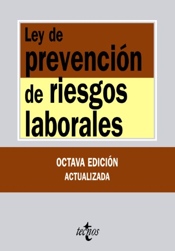 ley-de-prevencin-de-riesgos-laborales-act-of-prevention-of-occupational-hazards-textos-legales-legal-texts-spanish-edition