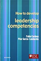HOW TO DEVELOP LEADERSHIP COMPETENCIES by…