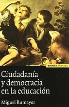Ciudadania y Democracia en la Educación by…