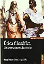 Etica filosofica: un curso introductorio by…
