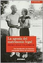 La Agonía del Matrimonio Legal by Pedro…