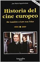 Historia del cine europeo : de Lumière a…