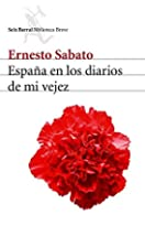 Espana En Los Diarios de Mi Vejez (Spanish…