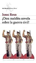 ¡Otra maldita novela sobre la guerra civil!…