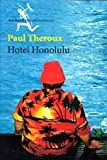 Theroux, Paul: Hotel Honolulu