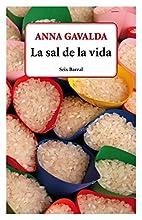 La sal de la vida by Anna Gavalda