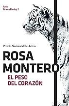 El peso del corazón by Rosa Montero