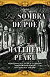 Pearl, Matthew: La Sombra De Poe / The Shadow of Poe