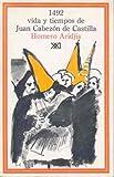 Aridjis, Homero: 1492 vida y tiempos de Juan Cabezon de Castilla