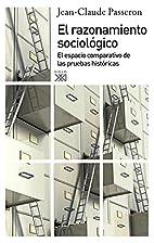 RAZONAMIENTO SOCIOLOGICO by Jean-Claude…