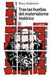 Anderson, Perry: Tras las huellas del materialismo histórico