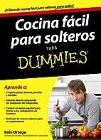 Cocina fácil para solteros para dummies by…