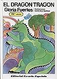 Fuertes, Gloria: El Dragon Tragon (Spanish Edition)