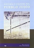 Historia y cultura del pueblo judio by…