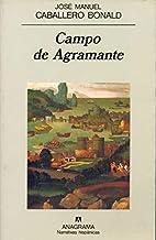 Campo de Agramante by José Manuel Caballero…