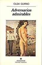 Adversarios Admirables (Narrativas…