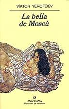 La Bella de Moscu (Spanish Edition) by…