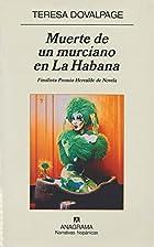 Muerte de un murciano en La Habana (Spanish…