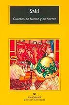 Cuentos de humor y de horror by Saki