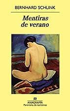 Mentiras de verano by Bernhard Schlink