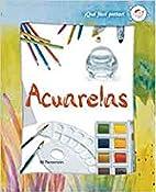Acuarelas (Que Facil Pintar) by Unknown