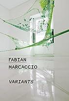 Fabián Marcaccio : variants by Fabian…